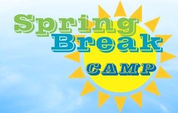 Spring Break Camp 2021